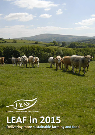 LEAF in 2014 - delivering more sustainable farming and food